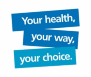 Your Health, Your way, Your Choice